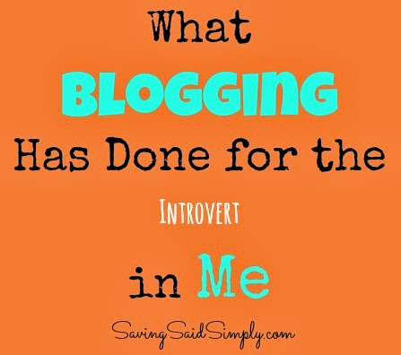what blogging has done for the introvert in me