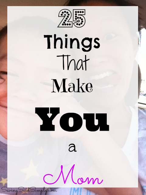 25-things-that-make-you-a-mom