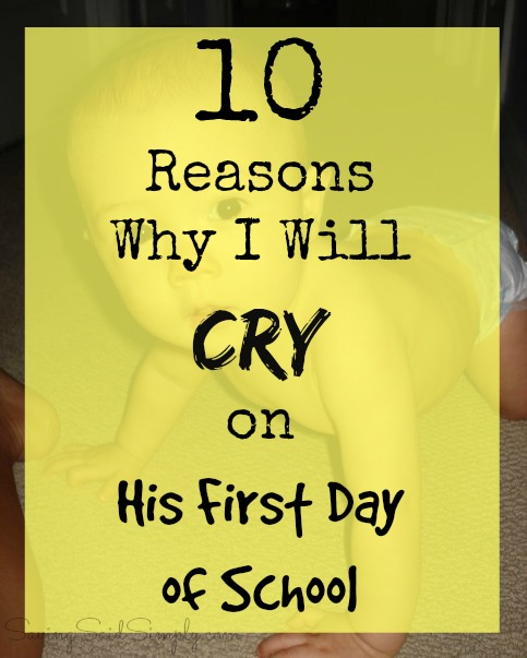 reasons-cry-first-day-school