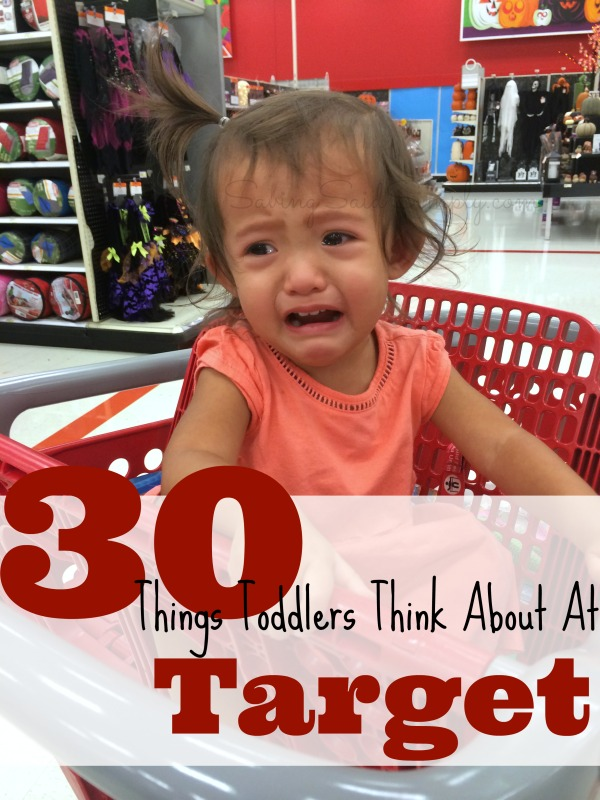 Things toddlers think about at Target