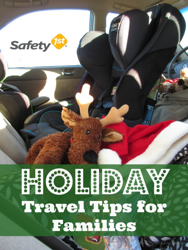 Holiday travel families safety 1st