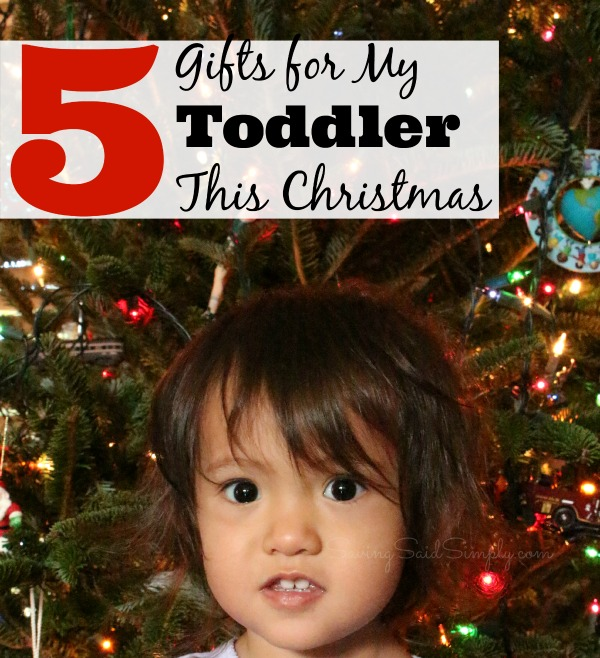Toddler gifts Christmas