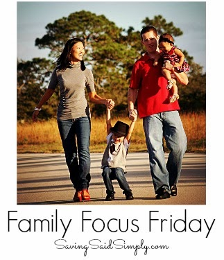 Family focus Friday