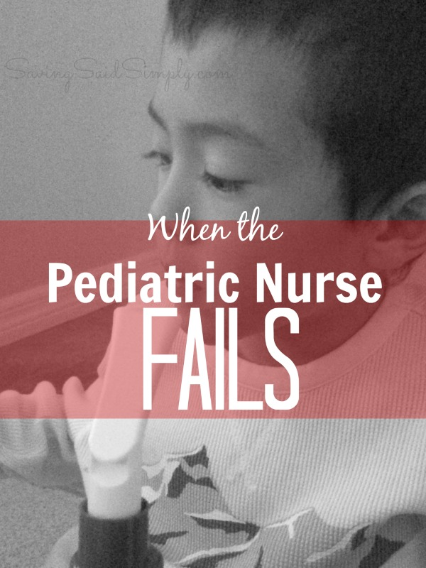 When the pediatric nurse fails