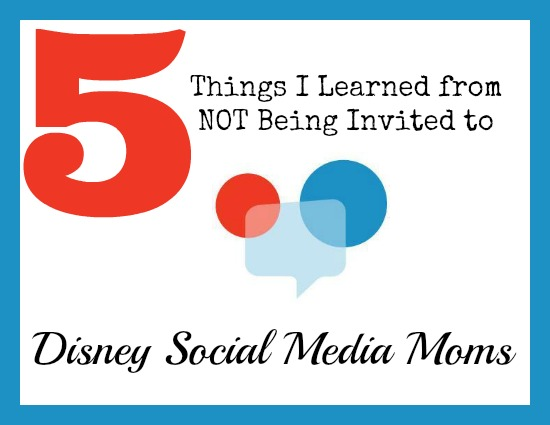 Not being invited Disney social media moms