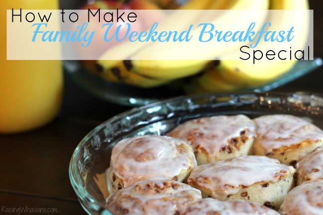 How to make family weekend breakfast special