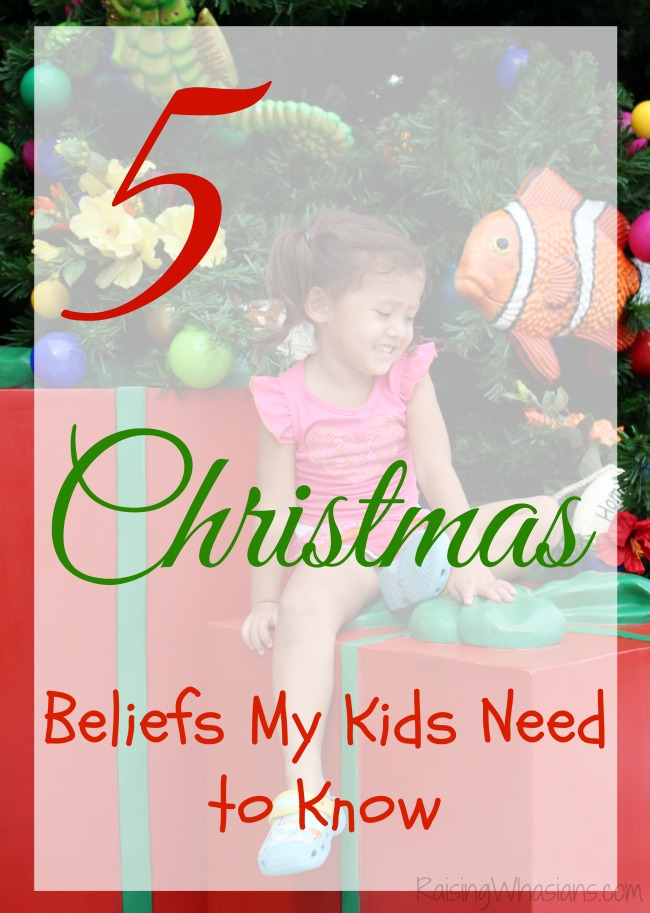 Christmas belief my kids need to know
