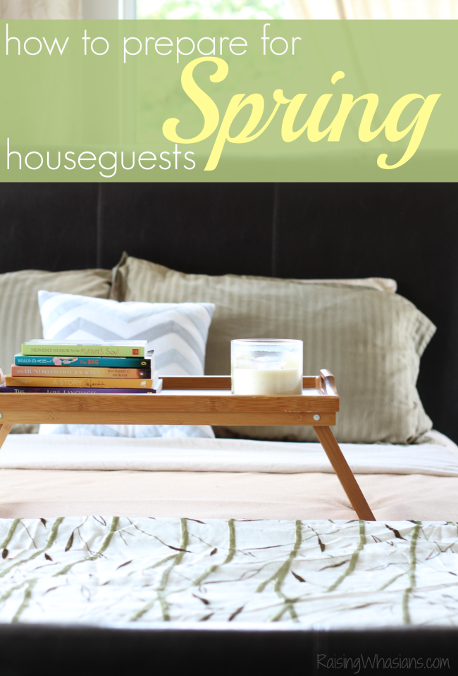 Ways to prepare for houseguests this spring