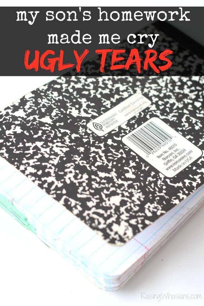 My sons homework made me cry ugly tears