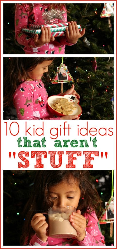 Gift ideas for kids not stuff