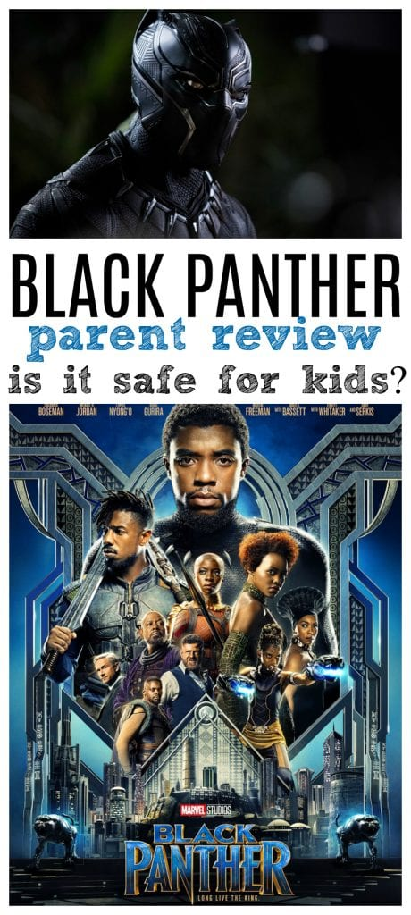 Black panther movie parent review safe for kids