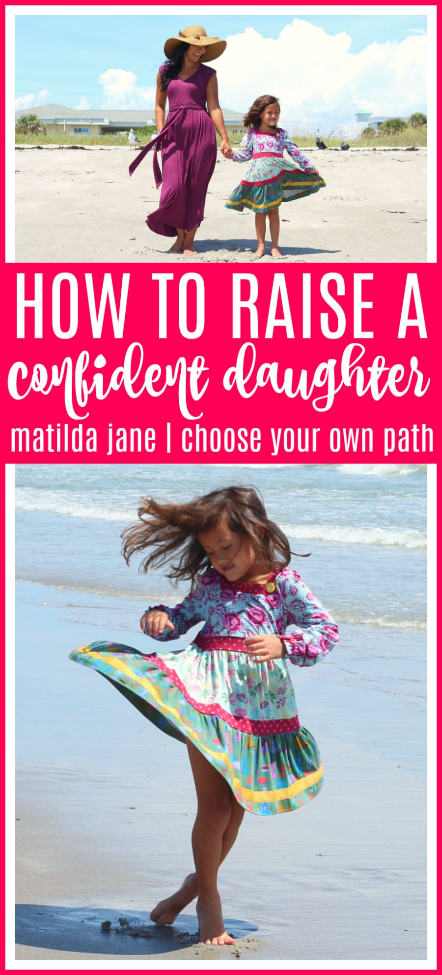Tips to raise a confident daughter